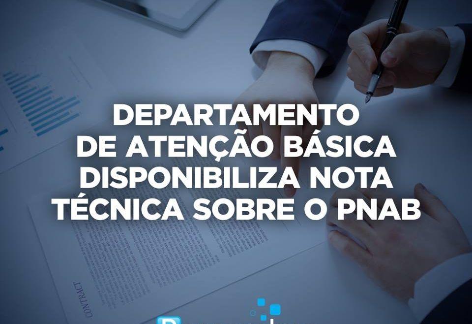 Departamento de atenção básica disponibiliza nota técnica sobre o PNAB