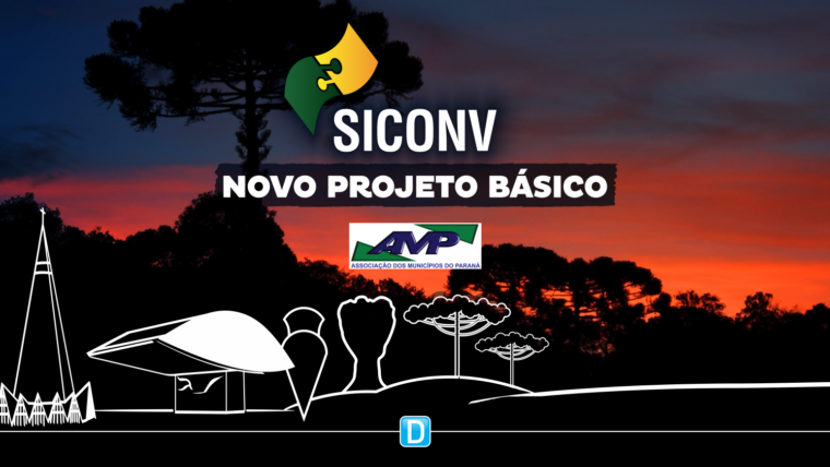Novo projeto básico do Siconv