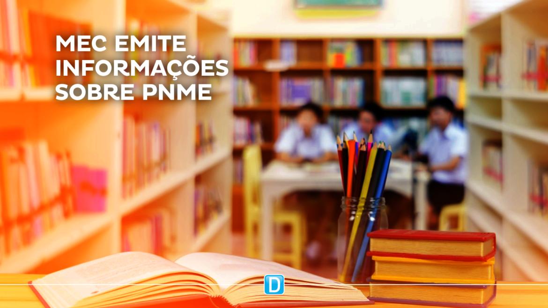 MEC emite informações sobre PNME