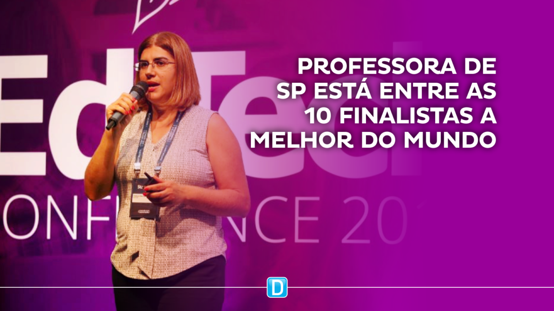 Professora de SP esteve entre as 10 finalistas a melhor do mundo