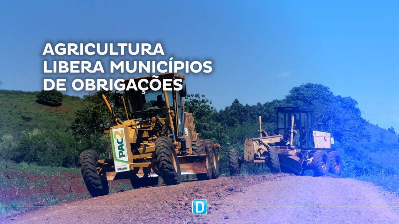 Agricultura libera municípios de obrigações