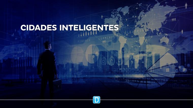 Carta sobre Cidades Inteligentes norteará municípios na transformação digital e no desenvolvimento sustentável