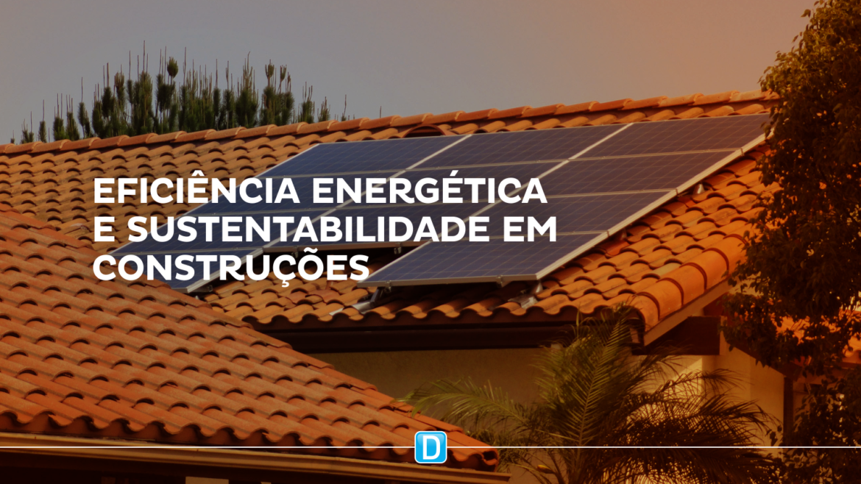 MDR promove capacitação em eficiência energética e construções sustentáveis