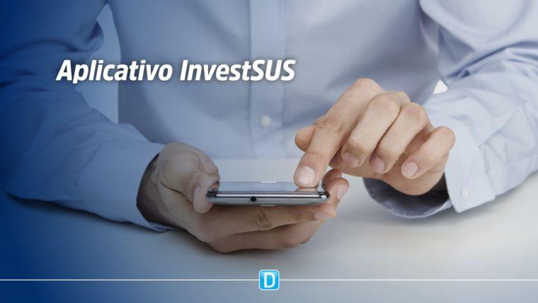 Novo aplicativo InvestSUS facilitará acompanhamento de repasses