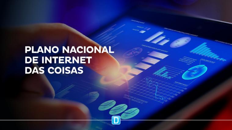 Setor de IoT comemora publicação de Plano Nacional de Internet das Coisas