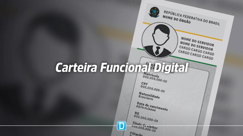 Servidores públicos já podem utilizar nova Carteira Funcional Digital