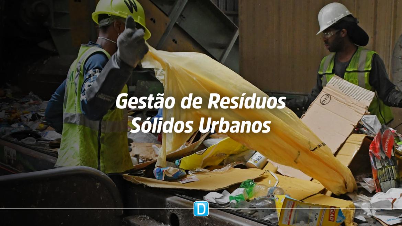 Gestão de Resíduos Sólidos Urbanos: previsão é de R$ 30 milhões em investimentos