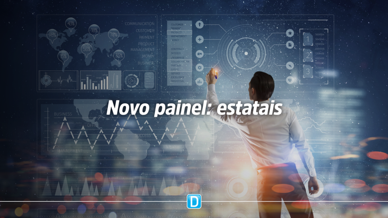 Novo Painel traz um retrato das 258 estatais dos estados brasileiros