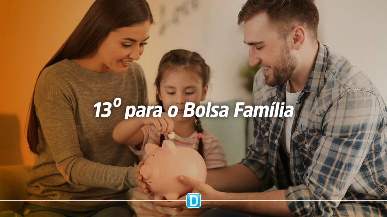Governo garante 13º aos beneficiários do Bolsa Família