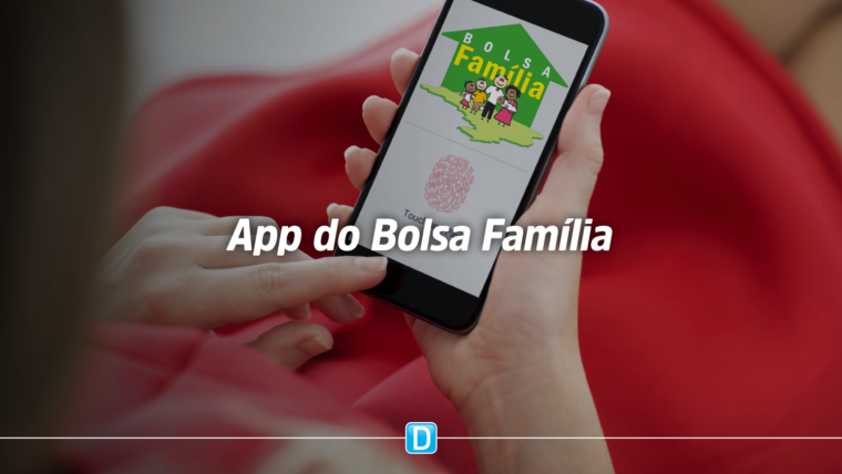 Aplicativo do Bolsa Família facilita acesso às informações sobre o programa