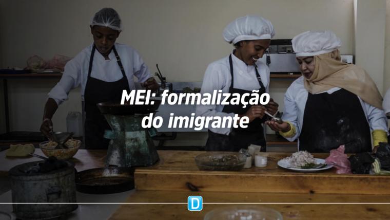 Governo simplifica registro do imigrante como Microempreendedor Individual