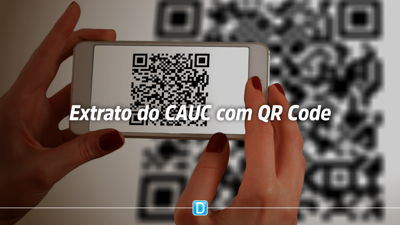 Extrato do CAUC com QR Code: mais praticidade e segurança