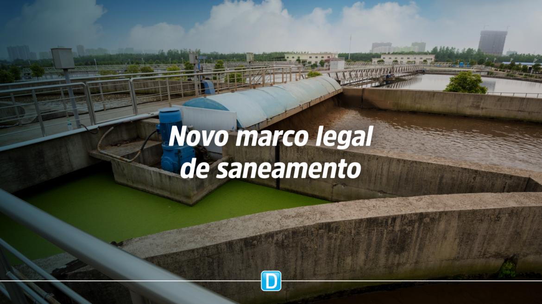 Reformulação do marco legal de saneamento criará segurança jurídica para ampliar investimentos no setor