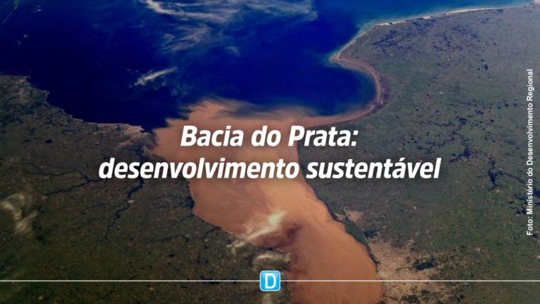 Países banhados pela Bacia do Prata se unem pelo desenvolvimento sustentável da região