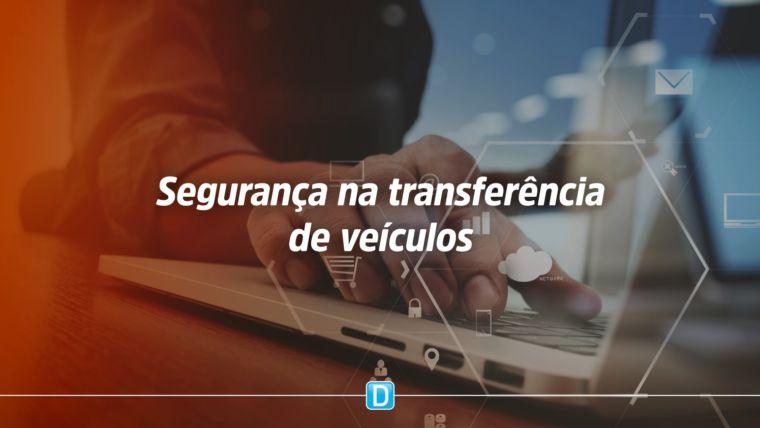 Denatran lança piloto de sistema que aumenta segurança na transferência de veículos para lojistas