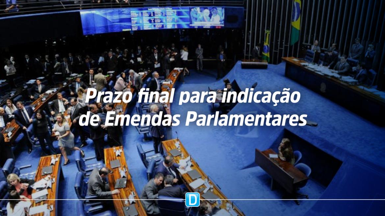 Prazo final para indicação de emendas parlamentares
