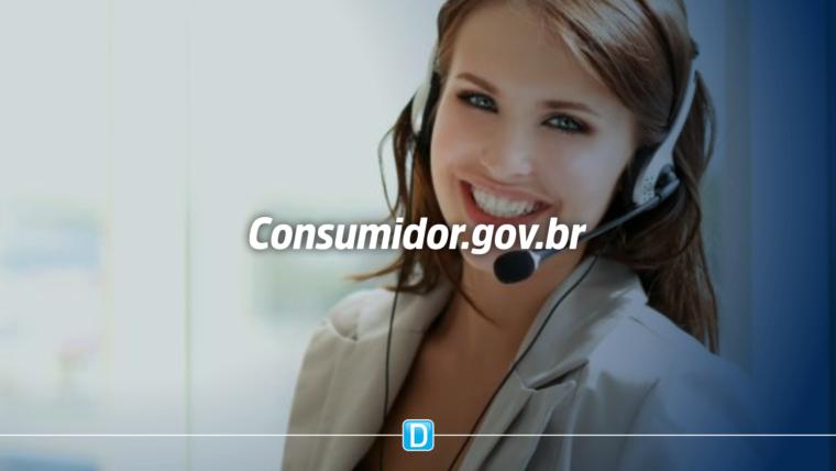 Consumidor.gov.br agora é a plataforma oficial para reclamações