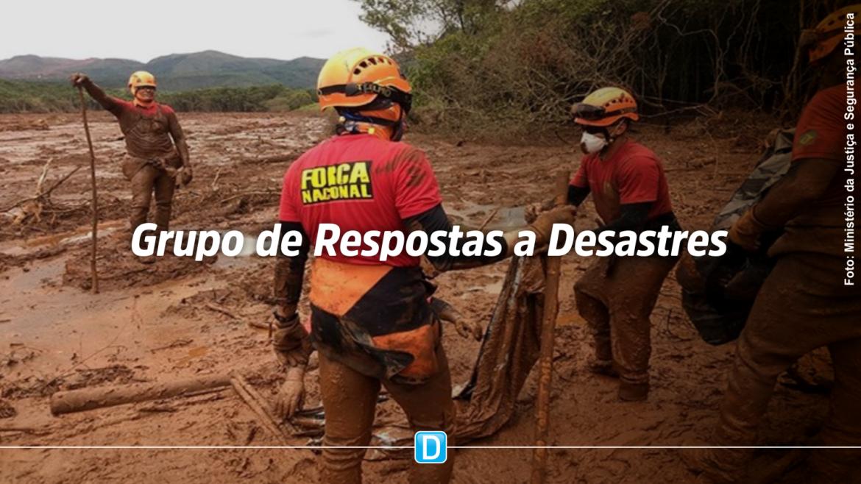 MJSP cria Grupo de Respostas a Desastres