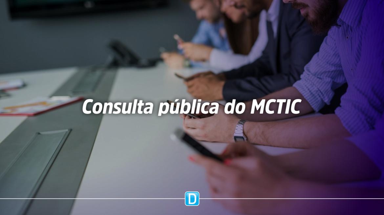 MCTIC lança consulta pública sobre debêntures incentivadas no setor de telecom