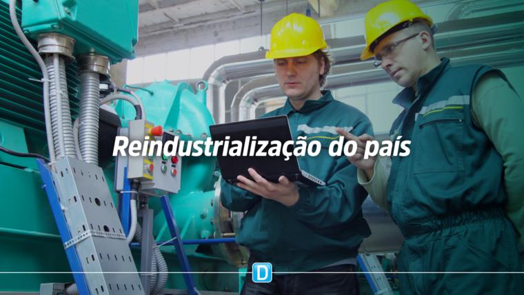 Novo modelo econômico começa a estimular a reindustrialização do país