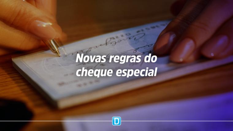 Novas regras do cheque especial facilitarão controle de gastos de correntistas