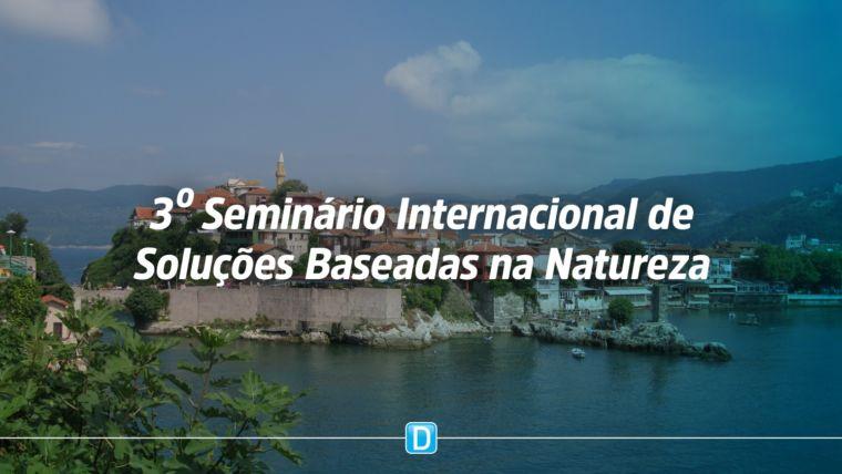MCTIC e CGEE realizam 3º Seminário Internacional de Soluções Baseadas na Natureza