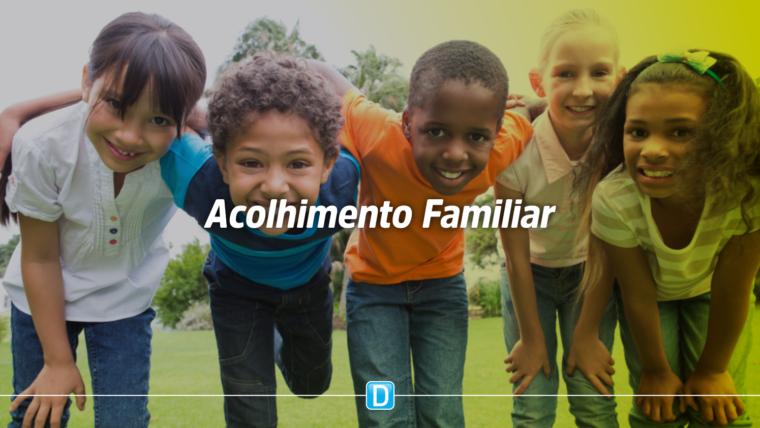 Governo vai fortalecer política de acolhimento familiar para crianças e adolescentes