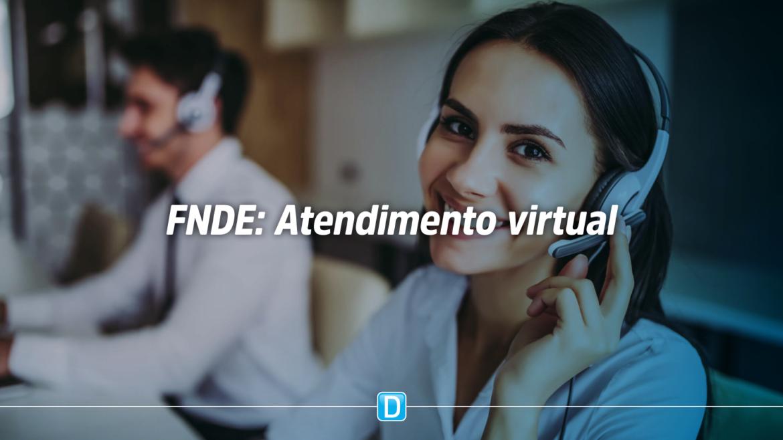 FNDE inicia projeto de atendimento virtual a gestores e técnicos da educação