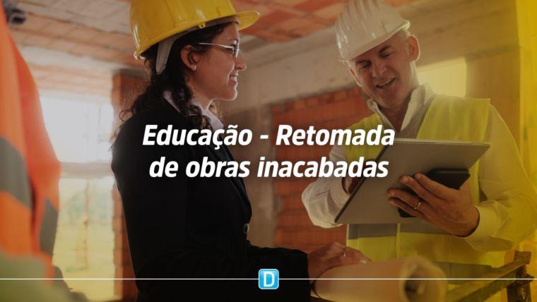 Educação – Obras inacabadas