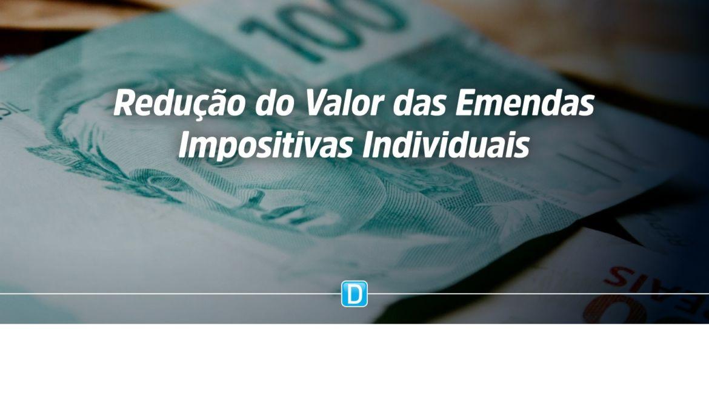 Redução do Valor das Emendas Impositivas Individuais