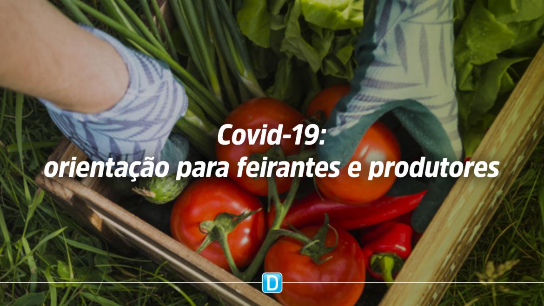 Feirantes e produtores devem seguir orientações de prevenção contra o Coronavírus para comercialização de hortifrútis