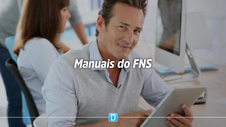 FNS disponibiliza Manuais para cadastro de propostas de Obras e Equipamentos