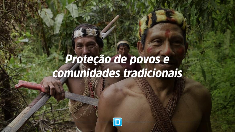 Governo Federal destina R$ 4,7 bilhões para proteção de povos e comunidades tradicionais durante pandemia