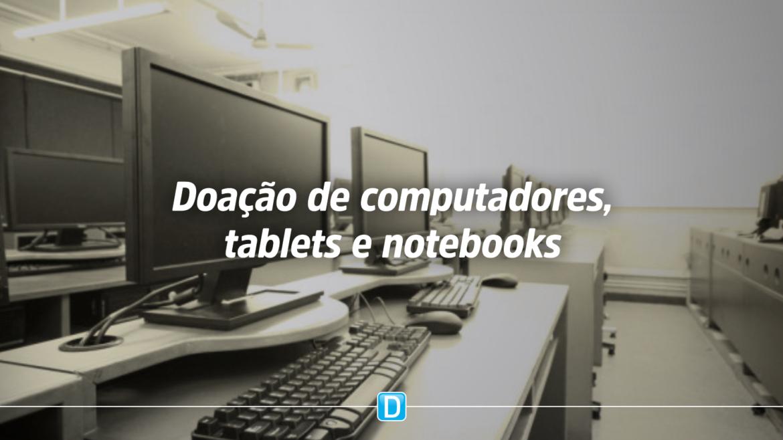 Governo federal reabre prazo para receber doação de computadores, tablets e notebooks