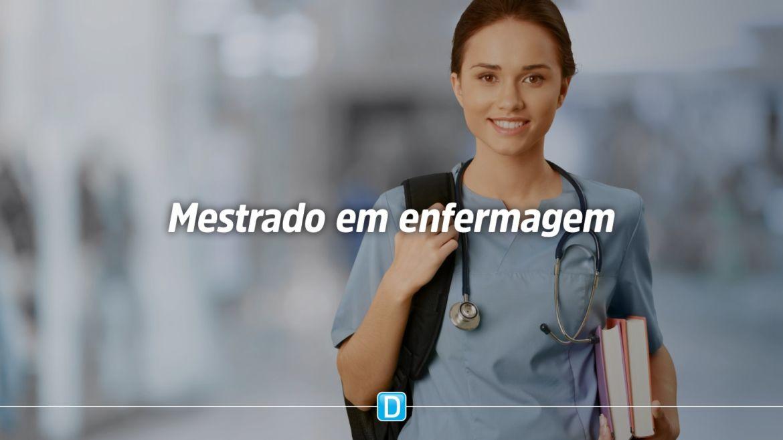 Capes apoiará 25 cursos de mestrado profissional em Enfermagem