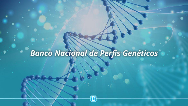 MJSP passa a divulgar mensalmente informações do Banco Nacional de Perfis Genéticos