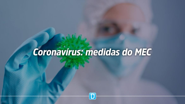 Coronavírus: saiba quais medidas o MEC já realizou ou estão em andamento