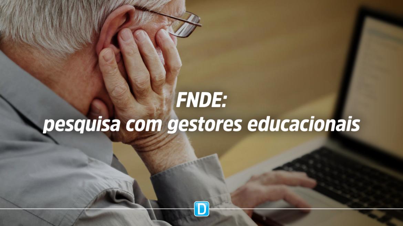 FNDE busca opinião de gestores educacionais sobre as ações de assistência técnica