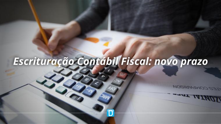Receita prorroga para setembro prazo para entrega da Escrituração Contábil Fiscal