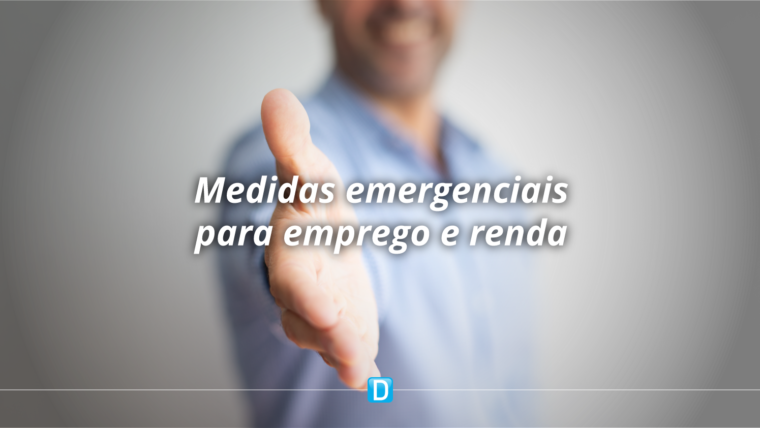 Medidas emergenciais estão sendo fundamentais para a manutenção da renda e do emprego, destaca SPE