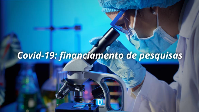 Projetos de pesquisas para Covid-19 receberão R$ 45 milhões