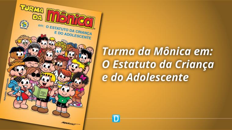 Gibi adapta linguagem do Estatuto da Criança e do Adolescente (ECA) para público infantil