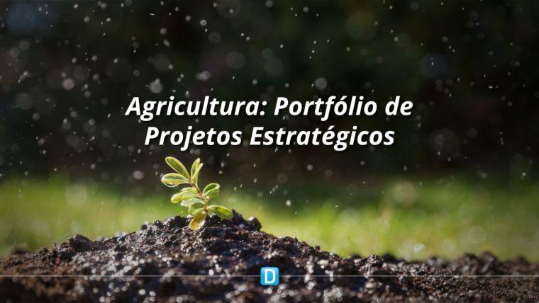 Portfólio de Projetos Estratégicos do Mapa tem 85 resultados gerados no primeiro semestre