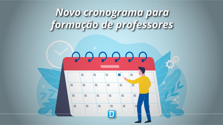 Publicado novo cronograma para formação de professores