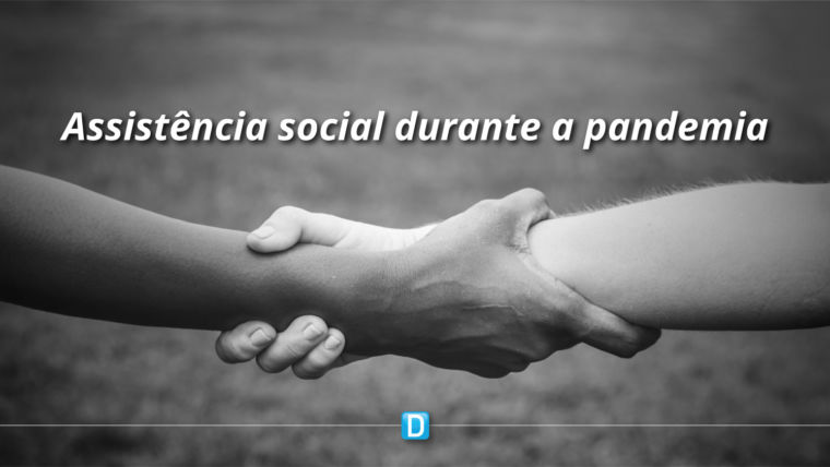 Governo Federal autoriza que estados e municípios reprogramem recursos para ações de assistência social