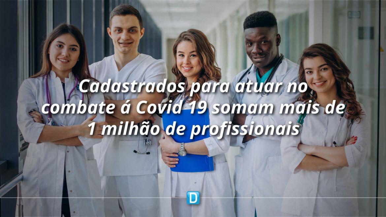 Mais de 1 milhão de profissionais de saúde cadastrados para atuar no combate à Covid-19
