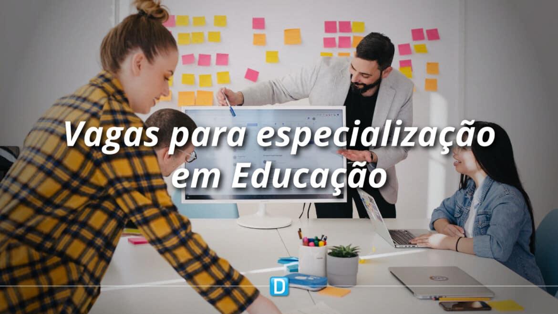 Estão abertas as inscrições para 4,3 mil vagas de especialização em educação profissional e tecnológica