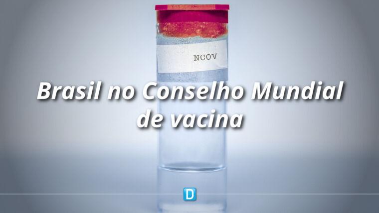 Brasil participa de conselho mundial pela vacina contra a Covid-19