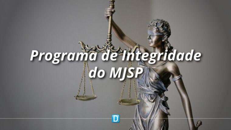 Ministério da Justiça e Segurança Pública implementa nova medida do Programa de Integridade do órgão