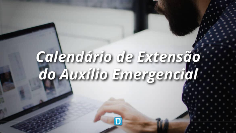 Governo Federal divulga calendário de pagamento da extensão do Auxílio Emergencial